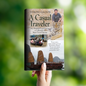 A Casual Traveler - short stories Author Edmond Gagnon