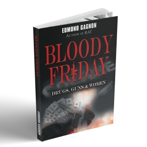 Book Bloody Friday crime story Author Edmond Gagnon