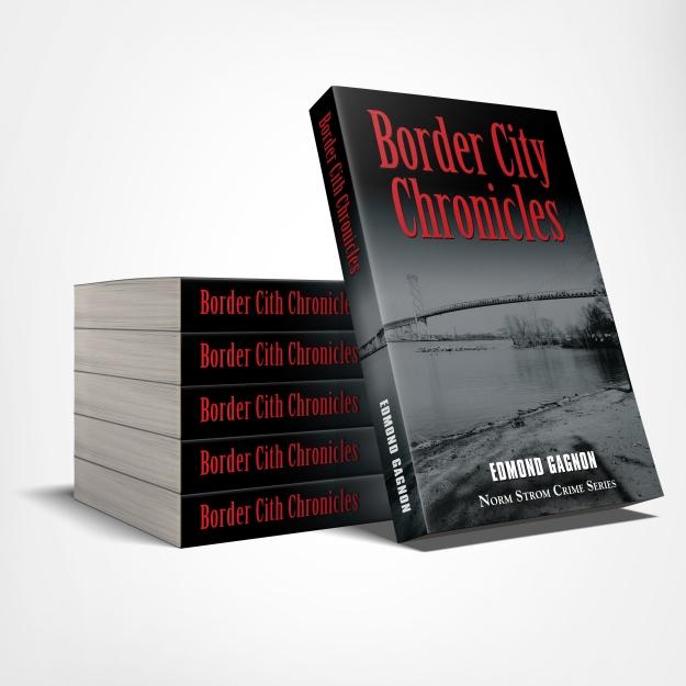 Border City Chronicles Author Edmond Gagnon